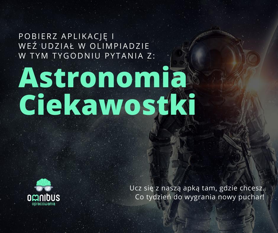 Omnibus - zajawka turnieju o tytule Astronomia ciekawostki