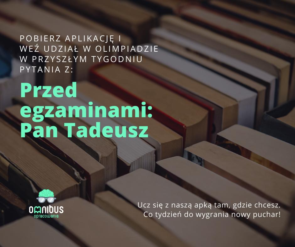 Zajawka olimpiady w Omnibusie - Pan Tadeusz