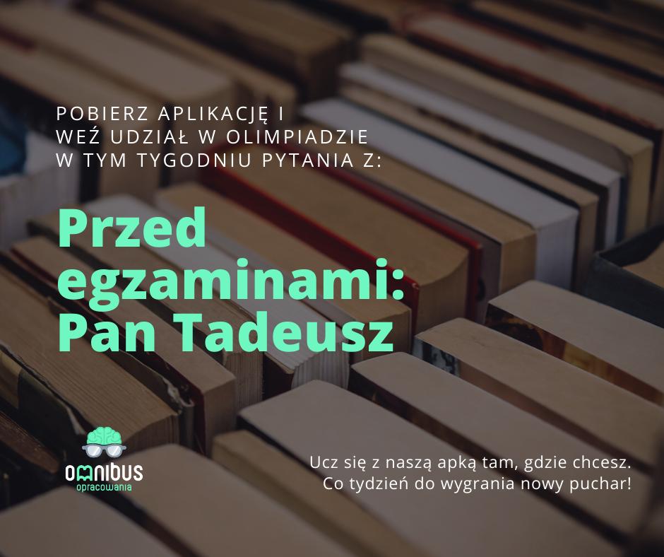 """Zaproszenie do olimpiady w apce Omnibus - tematyka """"Pan Tadeusz"""""""
