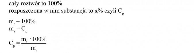 Cały roztwór to 100%. Rozpuszczona w nim substancja to x%, czyli Cp.