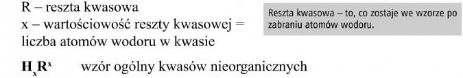 Reszta kwasowa. Wartościowość reszty kwasowej = liczba atomów wodoru w kwasie. Reszta kwasowa - to, co zostaje we wzorze po zabraniu atomów wodoru. Wzór ogólny kwasów nieorganicznych.