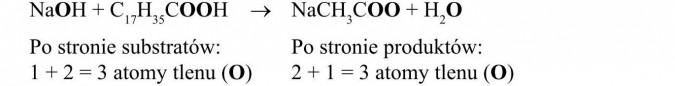 Własności chemiczne wyższych kwasów karboksylowych. Po stronie substratów: 1 + 2 = 3 atomy tlenu (O). Po stronie produktów: 2 + 1 = 3 atomy tlenu (O).